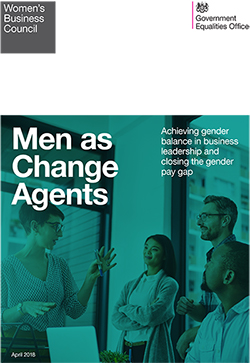 The Women's Business Council Men as Change Agents Report - April 2018